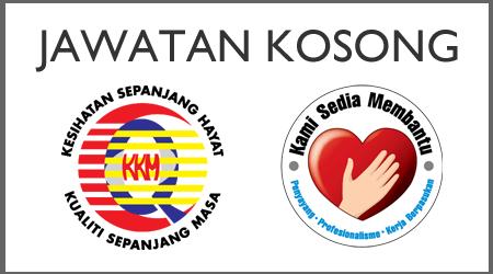 Jawatan Kosong Kementerian Kesihatan Malaysia (KKM) – Januari 2016