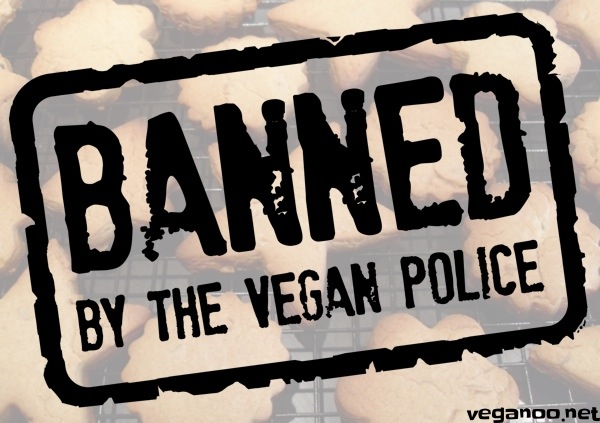 Banned by The Vegan Police