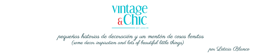 Vintage & Chic · Blog decoración. Vintage. DIY. Ideas para decorar tu casa