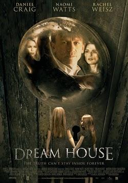 Kinh Hoàng Nhà Cổ - Dream House (2011) Poster