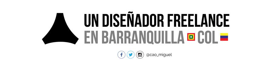 un diseñador freelance en barranquilla @cao_miguel