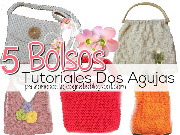 5 tutoriales en video de bolsos tejidos con dos agujas