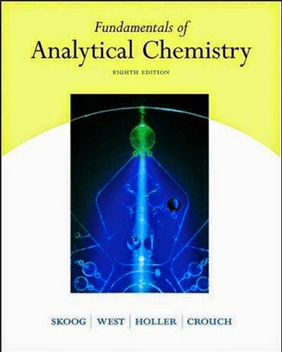 Fundamentals of Analytical Chemistry Eighth edition Free books