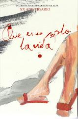 """OTRO AÑO (2016), OTRO LIBRO:     """"QUE ES UN SOPLO LA VIDA""""."""
