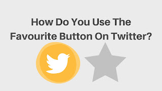 How Do You Use The Favourite Button On Twitter? #SeptVidChallenge