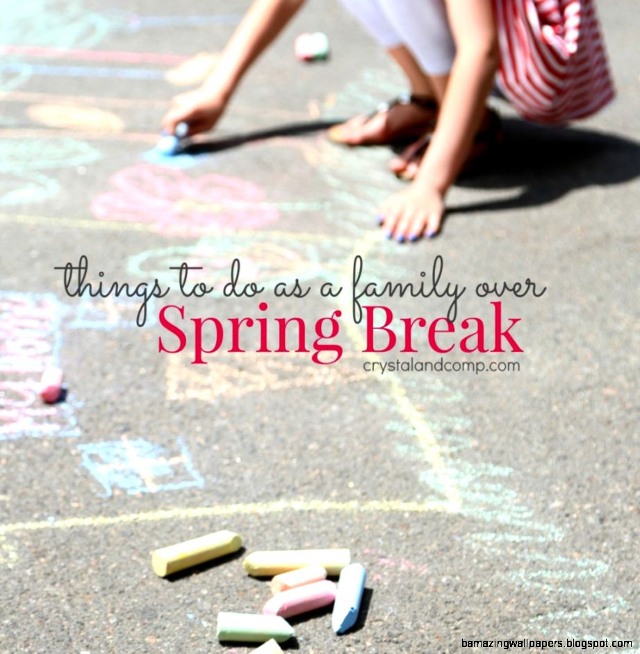 Activities for Kids Spring Break