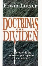 Doctrinas que dividen erwin lutzer