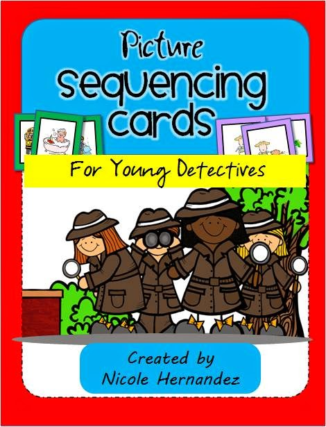 http://www.teacherspayteachers.com/Product/Picture-Sequencing-Cards-for-Young-Detectives-429307