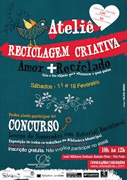 Atelier, Concurso e Exposição 'Amor + Reciclado'