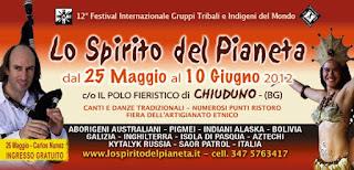 Lo spirito del pianeta _ da venerdì 25 maggio a Chiuduno.. Fino al 10 giugno .. L'unico festival di musiche e danze etniche da tutto il mondo.. All'interno unica data in Italia per Carlos Nunez.. Il N 1 della cornamusa nel mondo