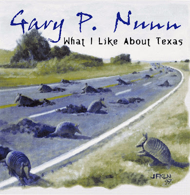 Gary P Nunn - What I Like About Texas  (1998)