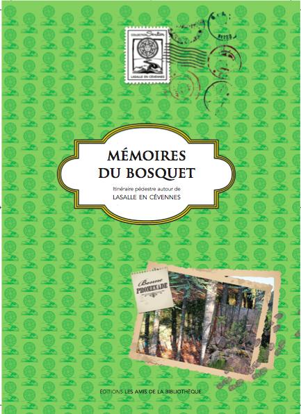 Mémoires du Bosquet (du souvenir)