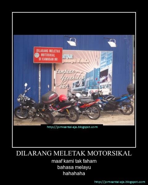 DILARANG MELETAK MOTORSIKAL