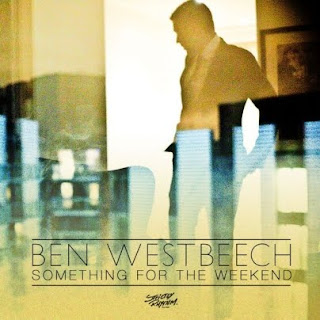 clubmusicsource.comBen Westbeech   Something For The Weekend Part 2