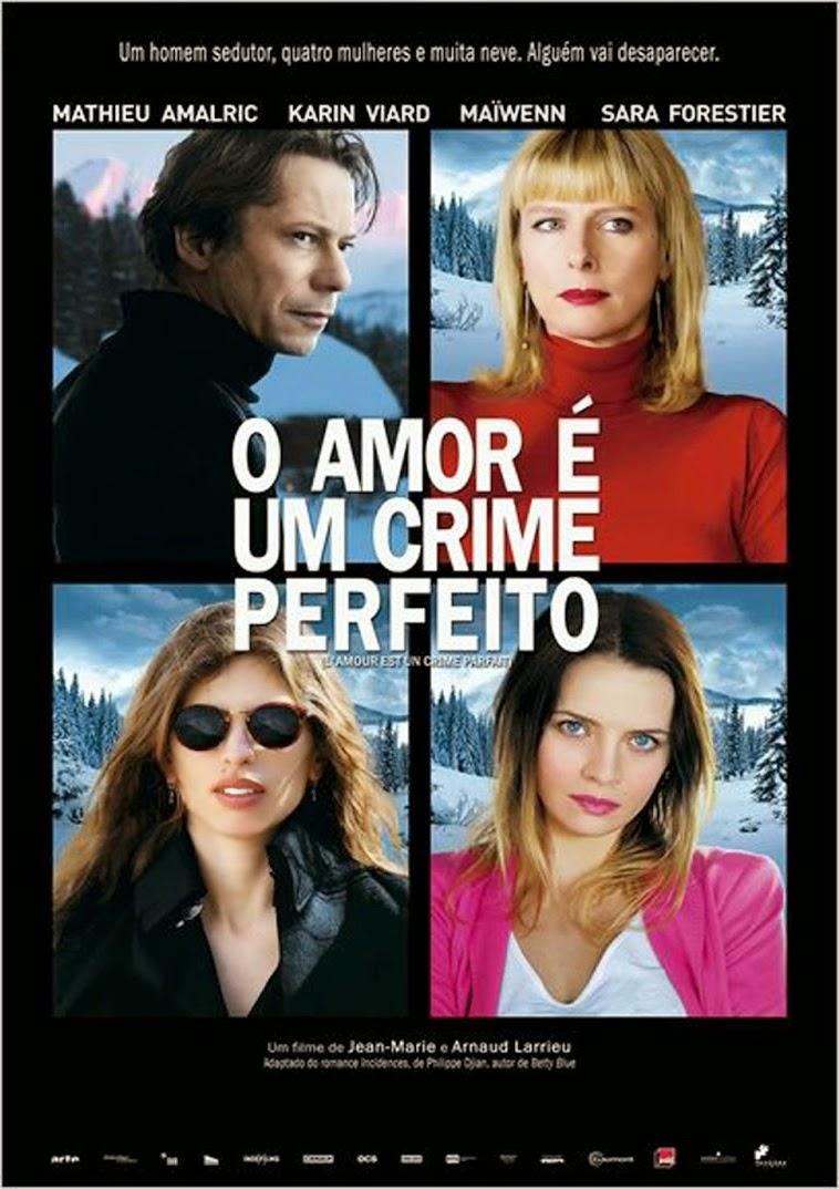 O Amor é Um Crime Perfeito – Legendado (2013)