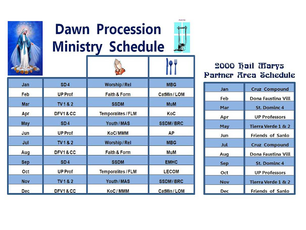 Dawn Procession Ministry Schedule