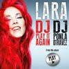 Lara - DJ Ponla Otra Vez / DJ Play It Again