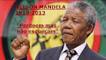 Homenagem aos 100 anos de Nelson Mandela-Mensagens e Frases