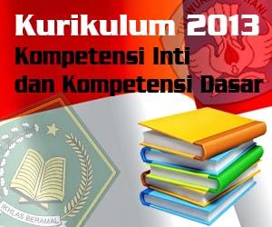Kompetensi Inti dan Kompetensi Dasar Kurikulum 2013 SD/MI