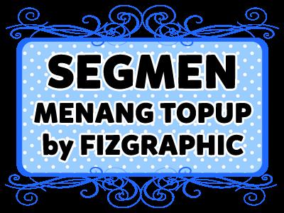 Segmen Menang Topup by Fizgraphic