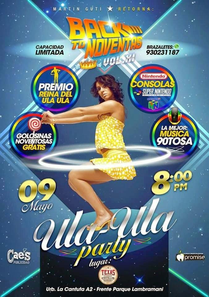 Back To Noventas - Fiesta Ula Ula - 09 de Mayo