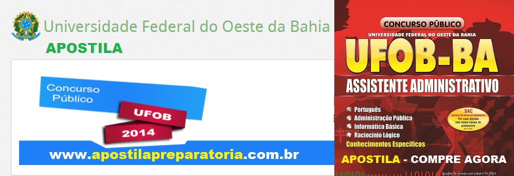 Apostila Universidade Federal do Oeste da Bahia para cargo técnico-administrativo - UFOB