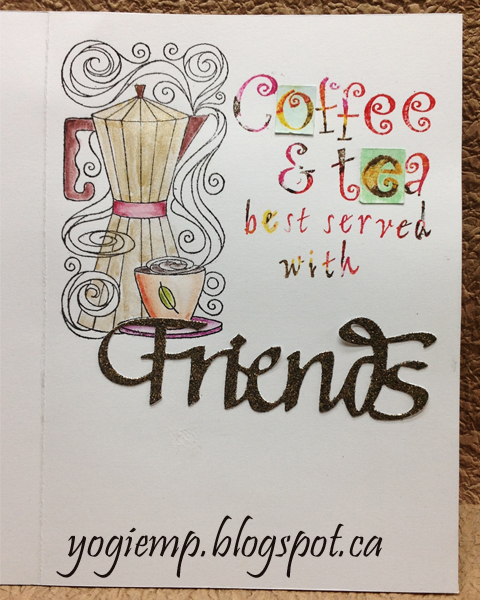 http://yogiemp.com/HP_cards/MiscChallenges/MiscChallenges2015/MCNov15_Coffee_ECDFriends_WhenISawThis.html
