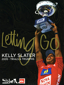 Letting Go: Kelly Slater 2005