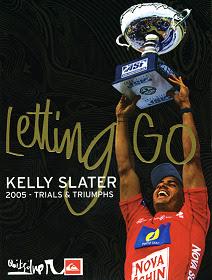 Letting Go: Kelly Slater 2005