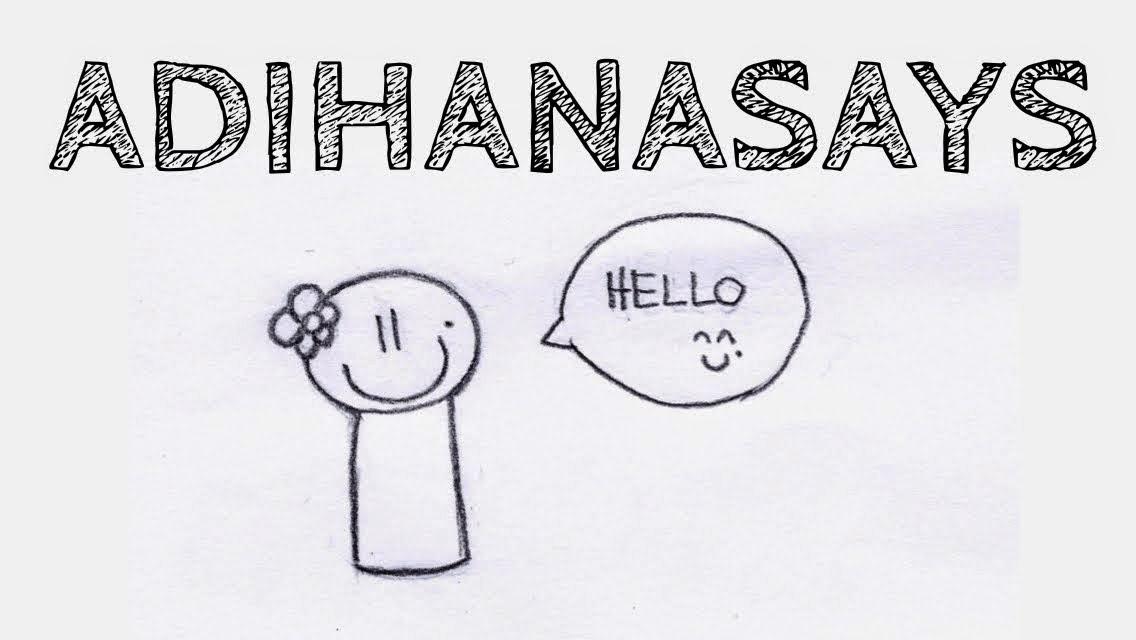 AdiHana Says