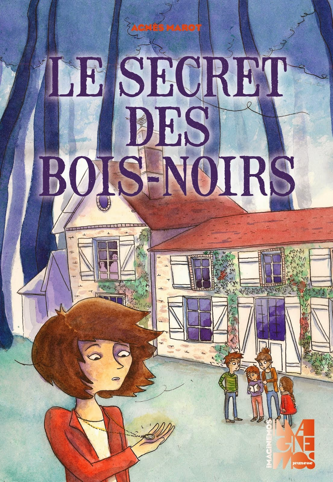 Le Secret des Bois-Noirs