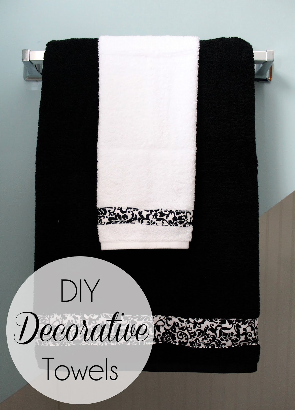 Diy Decorative Bathroom Towels : Home sweet nelson diy decorative towels