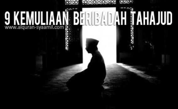 9 Kemuliaan Beribadah Tahajud