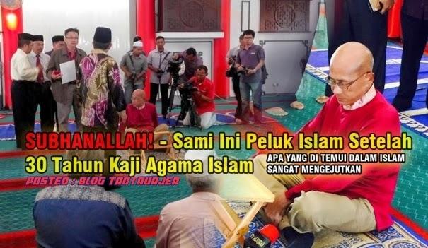 SUBHANALLAH Sami Peluk Islam Setelah 30 Tahun Kaji Agama Islam