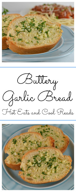 A recipe perfect for any garlic lover! Easy to make and goes with any meal! Buttery Garlic Bread Recipe from Hot Eats and Cool Reads!