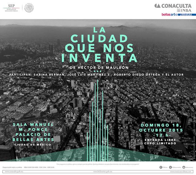 """Presentarán libro """"La ciudad que nos inventa. Crónicas de seis siglos"""" de Héctor de Mauleón en el Palacio de Bellas Artes"""