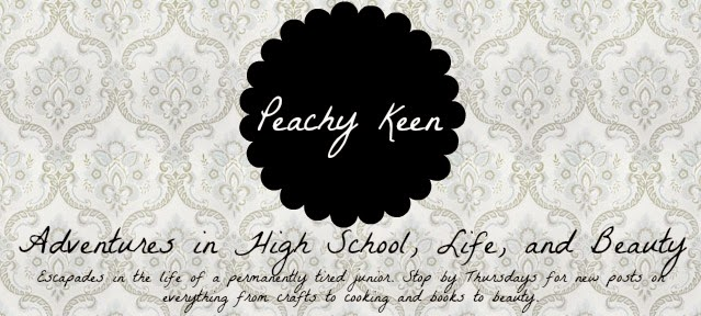 Peachy Keen: Adventures in High School, Life, and Beauty