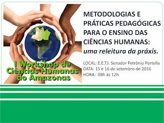 CIDADES Desafios das Ciências Humanas no Amazonas será debatido em workshop para profissionais da educação