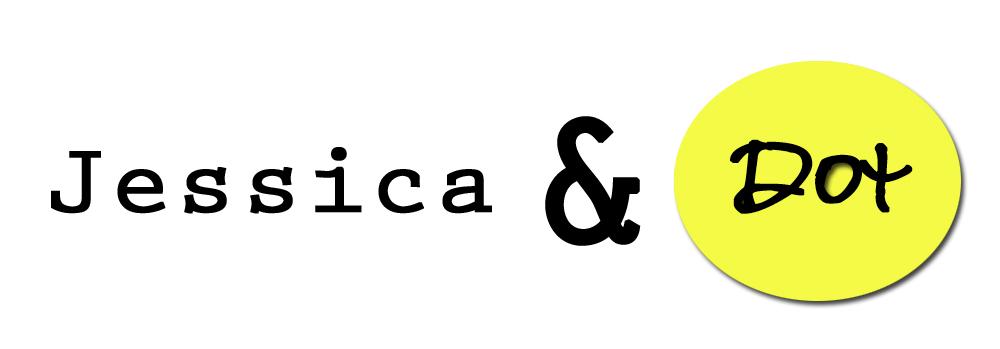 Jessica & Dot