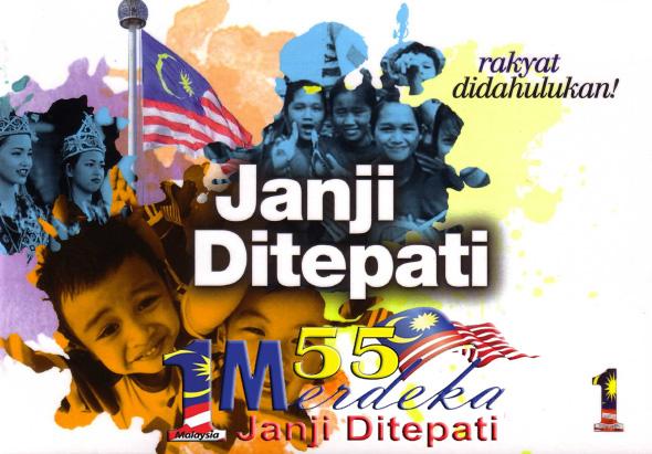 Janji Ditepati - Tema Sambutan Merdeka 55 Tahun