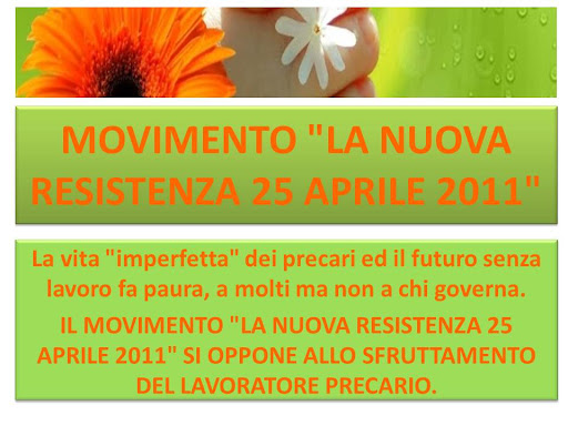 "MOVIMENTO ""LA NUOVA RESISTENZA 25 APRILE 2011"""