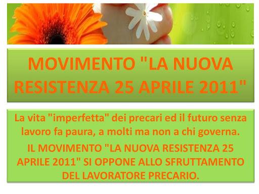 """MOVIMENTO """"LA NUOVA RESISTENZA 25 APRILE 2011"""""""