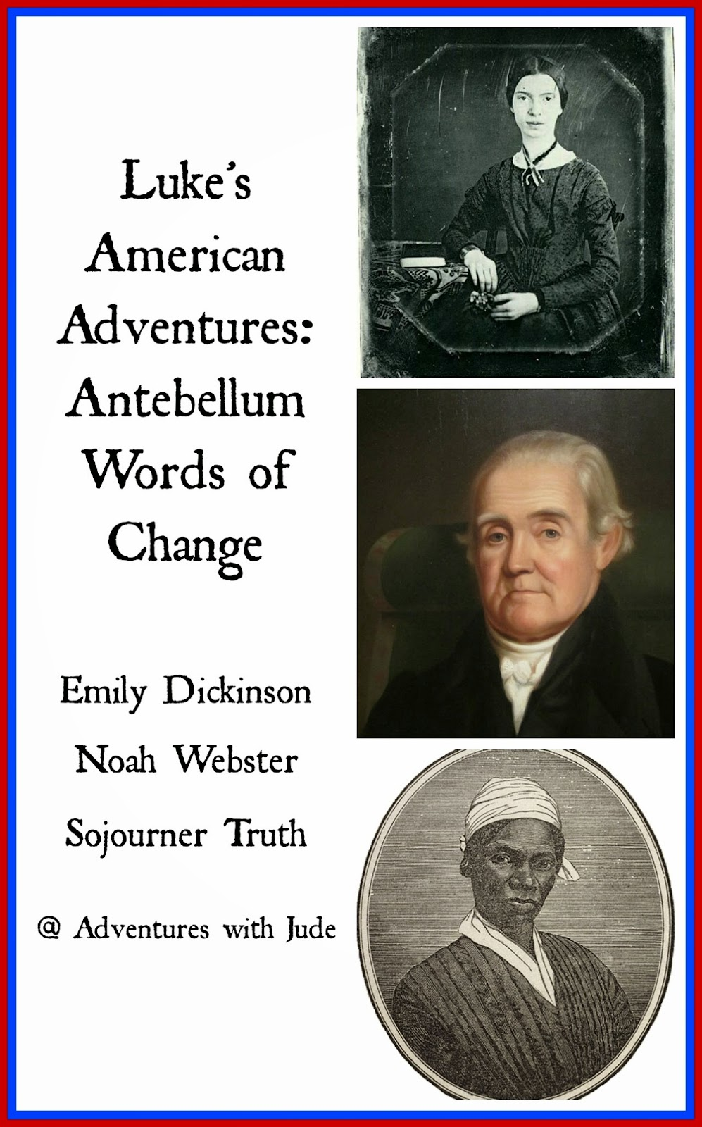 Luke's American Adventures: Antebellum Words of Change