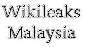 Wikileaks Malaysia ( WM )