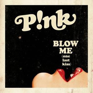 "P!NK ""Blow Me (One Last Kiss)"""