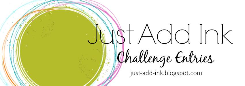 Just Add Ink Challenge Entries