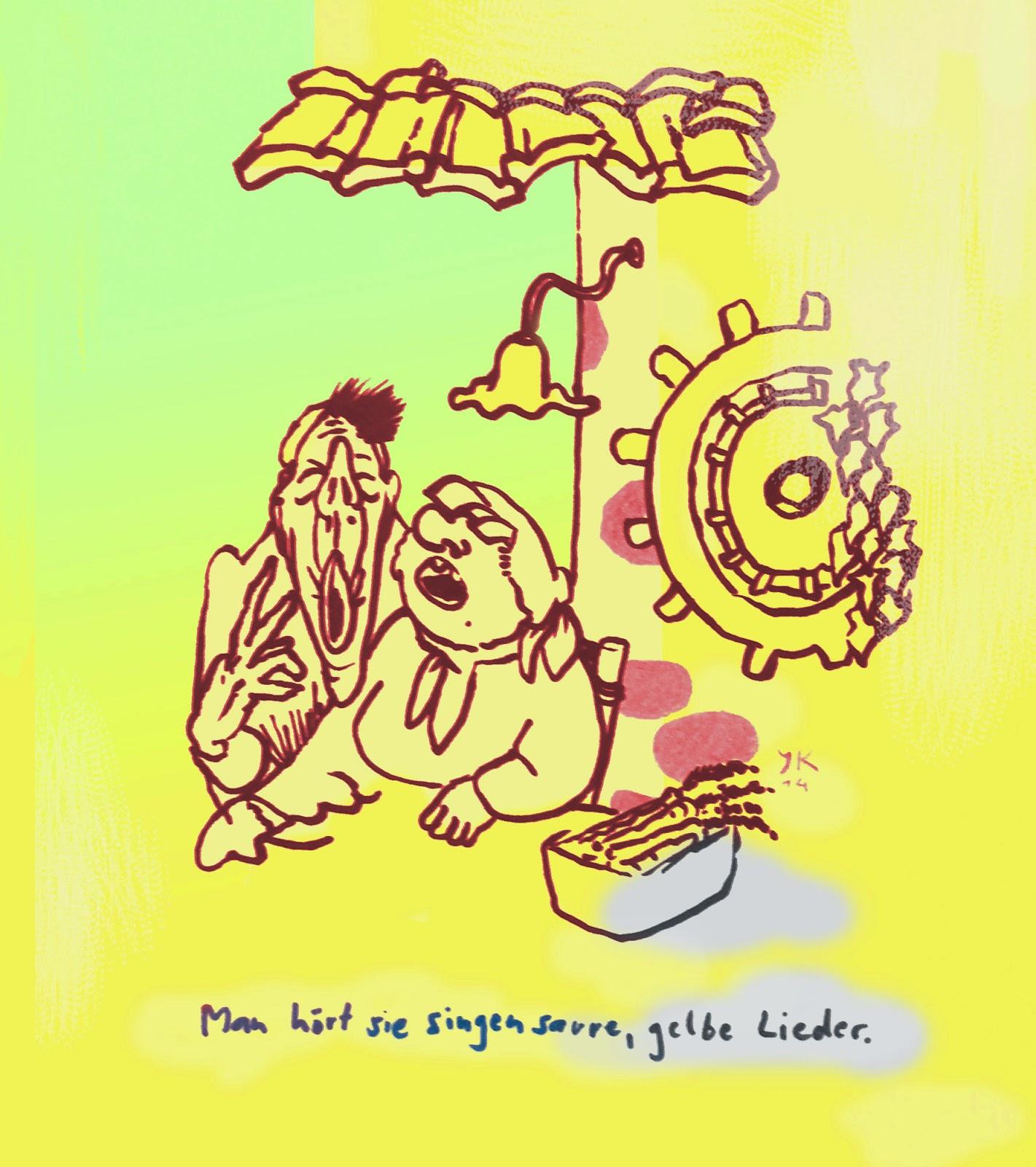 man hört sie singen saure gelbe lieder