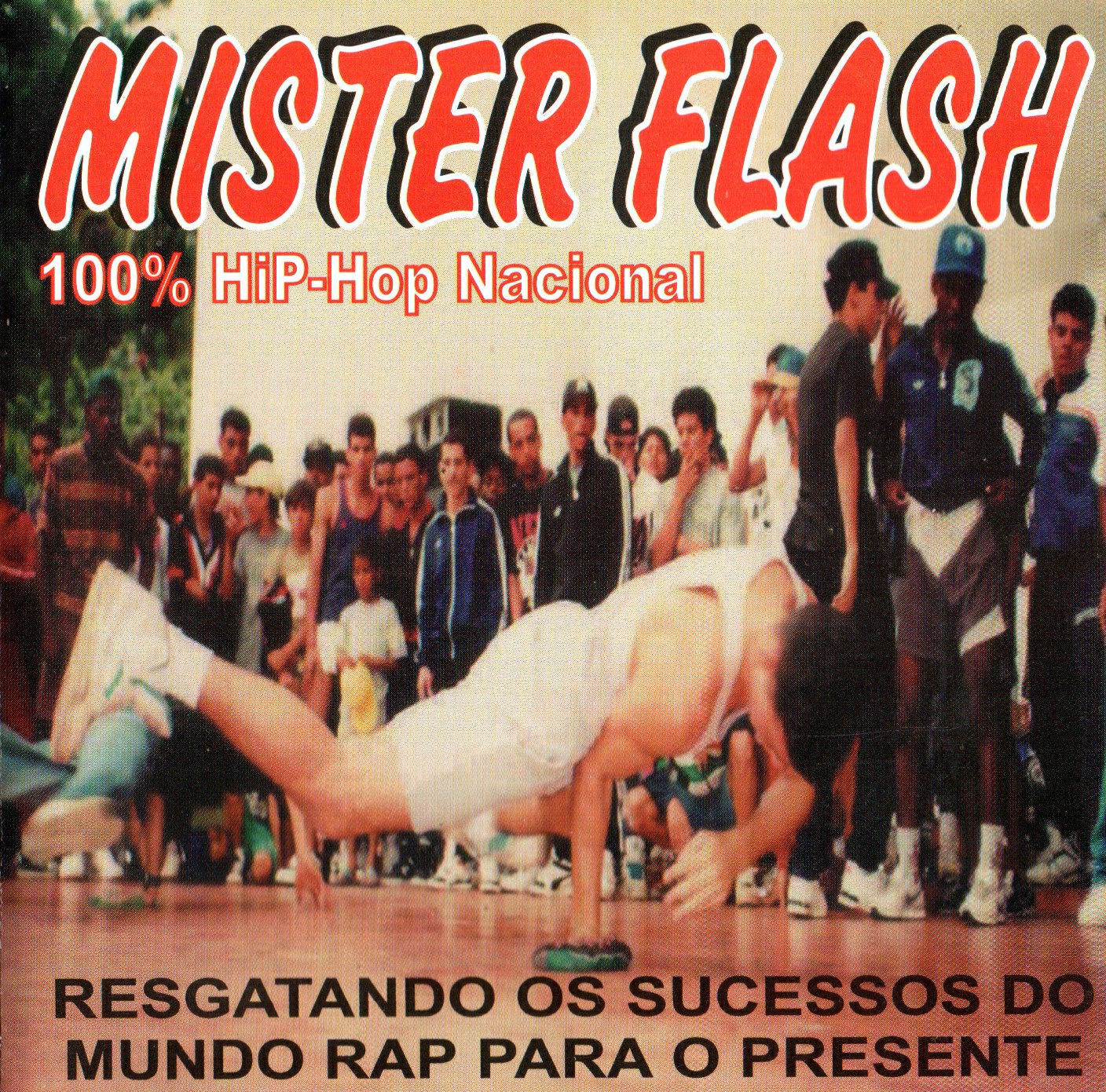 MISTER FLASH 100% HIP HOP NACIONAL