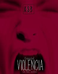 Especial: Violencia en las Aulas