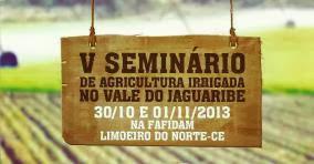 V Seminário de Agricultura Irrigada no Vale do Jaguaribe - Fonte: TV Jaguar